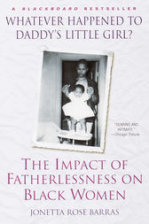 Whatever Happened to Daddy's Little Girl? by Jonetta Rose Barras