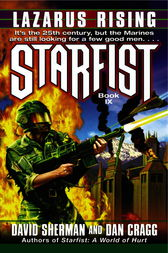 Starfist: Lazarus Rising by David Sherman