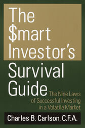 The Smart Investor's Survival Guide by Charles Carlson