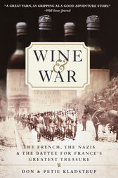 Wine and War by Donald Kladstrup