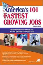America's 101 Fastest Growing Jobs by Michael Farr