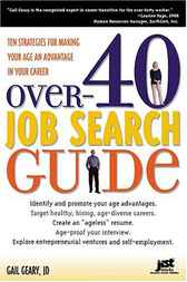 Over-40 Job Search Guide by Gail Geary