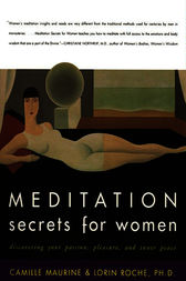 Meditation Secrets for Women by Camille Maurine
