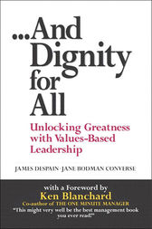And Dignity for All by James Despain