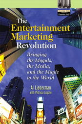 The Entertainment Marketing Revolution by Al Lieberman