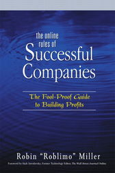 The Online Rules of Successful Companies by Robin Miller