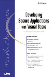 Developing Secure Applications with Visual Basic by Davis Chapman