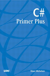 C# Primer Plus by Klaus Michelsen