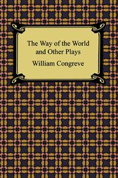 The Way of the World by William Congreve