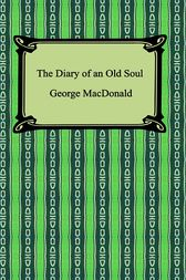 The Diary of an Old Soul by George MacDonald