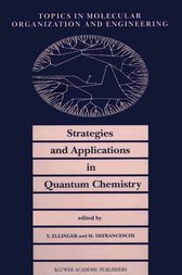Strategies and Applications in Quantum Chemistry by Y. Ellinger