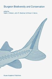 Sturgeon biodiversity and conservation by Vadim J. Birstein