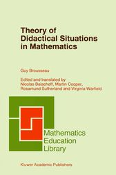 Theory of Didactical Situations in Mathematics by Nicolas Balacheff