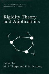 Rigidity Theory and Applications by M.F. Thorpe