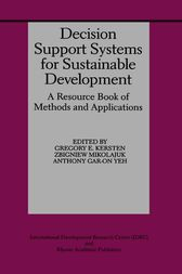 Decision Support Systems for Sustainable Development by Gregory E. Kersten