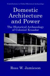Domestic Architecture and Power by Prudence M. Rice