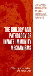 The Biology and Pathology of Innate Immunity Mechanisms by Yona Keisari