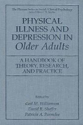 Physical Illness and Depression in Older Adults by Gail M. Williamson