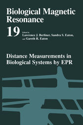 Distance Measurements in Biological Systems by EPR by Lawrence J. Berliner