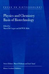 Physics and Chemistry Basis of Biotechnology by M. de Cuyper