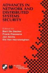 Advances in Network and Distributed Systems Security by Bart De Decker