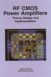 RF CMOS Power Amplifiers: Theory, Design and Implementation by Mona M. Hella