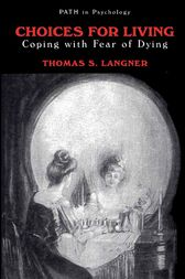 Choices for Living by Thomas S. Langner