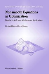 Nonsmooth Equations in Optimization by Diethard Klatte