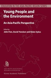 Young People and the Environment by John Fien