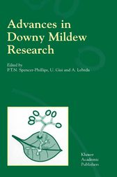 Advances in Downy Mildew Research by P.T.N. Spencer-Phillips