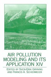 Air Pollution Modeling and its Application XIV by Sven-Erik Gryning