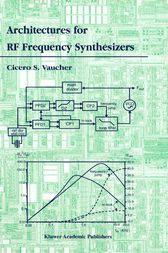 Architectures for RF Frequency Synthesizers by Cicero S. Vaucher