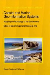 Coastal and Marine Geo-Information Systems by David R. Green