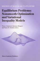Equilibrium Problems: Nonsmooth Optimization and Variational Inequality Models by F. Giannessi