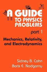 A Guide to Physics Problems by C.N. Yang