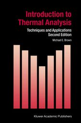Introduction to Thermal Analysis by M.E. Brown