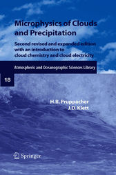 Microphysics of Clouds and Precipitation by H.R. Pruppacher