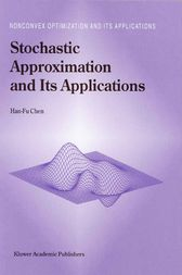 Stochastic Approximation and Its Applications by Han-Fu Chen