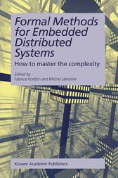 Formal Methods for Embedded Distributed Systems by Fabrice Kordon