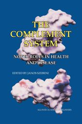 The Complement System by Janos Szebeni