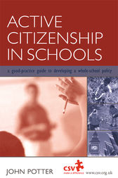 Active Citizenship in Schools by John Potter