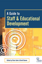 A Guide to Staff & Educational Development by David Baume