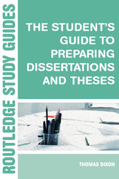 The Student's Guide to Preparing Dissertations and Theses by Brian Allison