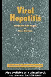 Viral Hepatitis by Respectively Departments of E.A. Fagan and T.J. Harrison
