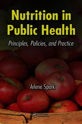 Nutrition in Public Health by Arlene Spark
