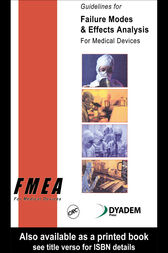 Guidelines for Failure Modes and Effects Analysis for Medical Devices by Dyadem Press