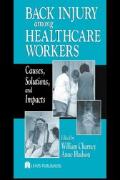 Back Injury Among Healthcare Workers by William Charney