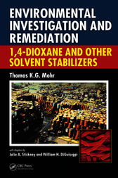 Environmental Investigation and Remediation by Thomas K.G. Mohr