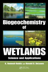 Biogeochemistry of Wetlands by K. Ramesh Reddy