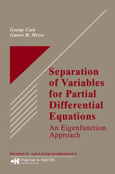 Separation of Variables for Partial Differential Equations by George Cain